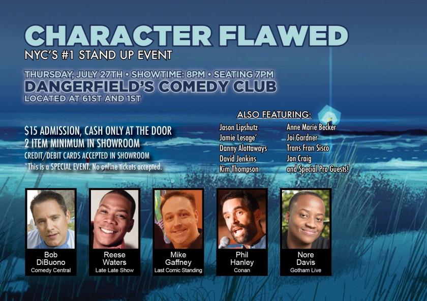 Flyer_DangerfieldsComedyShow_CharacterFlawed_072717
